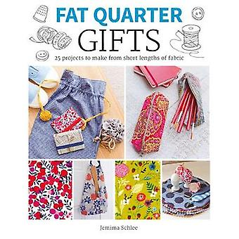Gifts - 25 Projects to Make from Short Lengths of Fabric by Jemima Sch