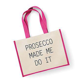 Large Jute Bag Prosecco Made Me Do It Pink