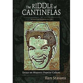 Gåten om Cantinflas - Essays om Hispanic populærkulturen - revidere