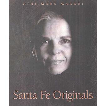 Santa Fe Originals - Women of Distinction by Athi-Mara Magadi - 978089