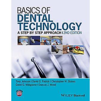 Fundamentos de la tecnología Dental - un enfoque paso a paso (2ª revisada edi