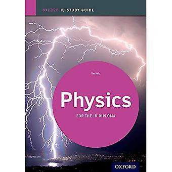 IB natuurkunde: Study Guide: For the IB diploma (Oxford Ib studiegidsen)