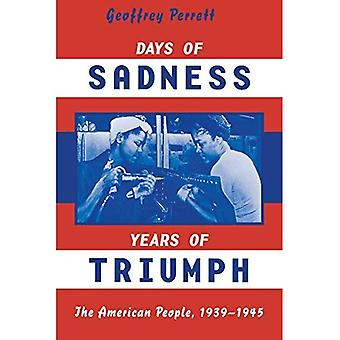 Dagen van verdriet, jaar van Triumph