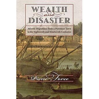 Rikdom og katastrofe: Atlantic overføring fra en Pyreneisk by i det attende og nittende århundre