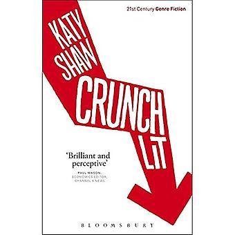 Crunch palaa (2000-luvun Genre Fiction)