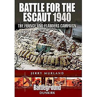 Bataille de l'Escaut: la France et la Flandre campagne 1940 (Battleground II)