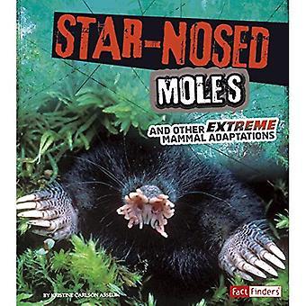 Star – Nosed mullvadar och andra extrema däggdjur anpassningar (extrem anpassningar)
