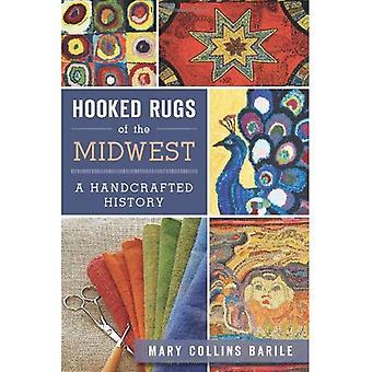 Hooked tæpper af Midtvesten: en håndlavede historie