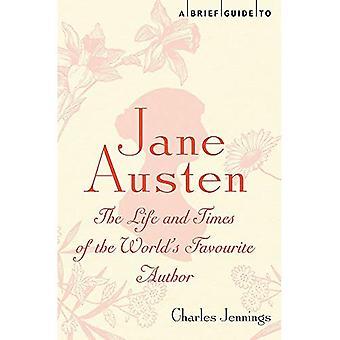 Een korte handleiding om Jane Austen: The Life and Times van's werelds favoriete auteur (korte Historiën)