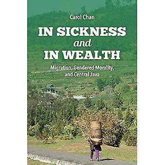 Dans la maladie et en richesse: Migration, moralité sexuée et Java Central (cadrage Global)