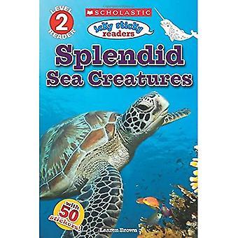 Icky collants lecteurs: Créatures de la mer splendide (Scholastic Reader: niveau 2)