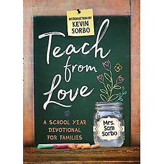 Leren van liefde: schooljaar devotionele voor gezinnen
