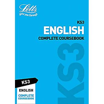KS3 English Complete Coursebook (Letts KS3 Revision Success) by Letts