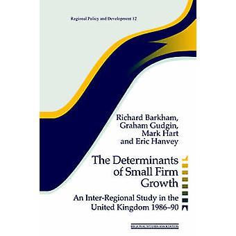 العوامل المحددة للصغيرة ثابتة النمو دراسة أقاليمية في المملكة المتحدة 198690 بارخام وجودجين