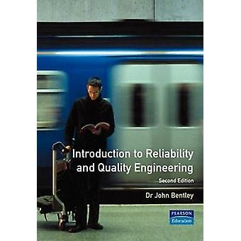 An Introduction to Reliability  Quality Engineering by Bentley & John P.