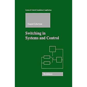 Schakelen in systemen en controle door Daniel Liberzon