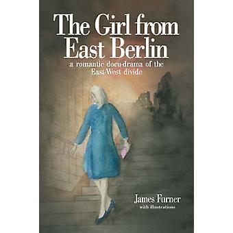 الفتاة من برلين الشرقية قبل فورنير & جيمس