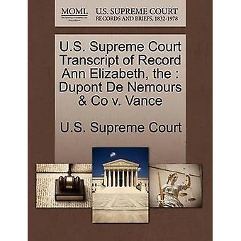 US Supreme Court Abschrift der Aufzeichnung Ann Elizabeth der Dupont De Nemours Co. v. Vance von US Supreme Court
