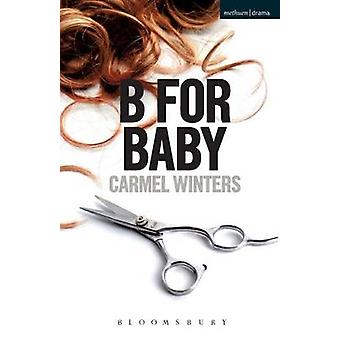 B for Baby by Winters & Carmel