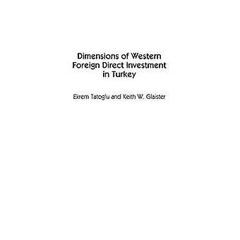 Dimensioni di occidentali investimenti diretti esteri in Turchia da Glaister & Keith