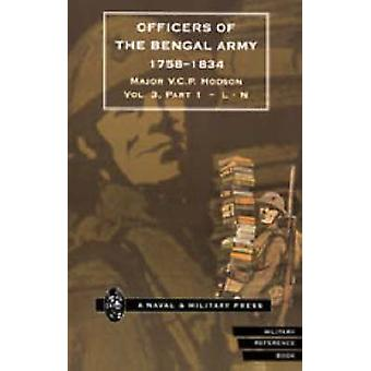 HODSON  OFFICERS OF THE BENGAL ARMY 17581834 by Hodson & Major V.C.P