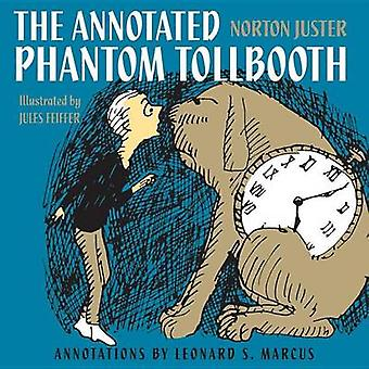 The Annotated Phantom Tollbooth by Norton Juster - 9780375857157 Book