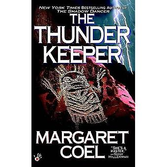 The Thunder Keeper by Margaret Coel - 9780425185780 Book