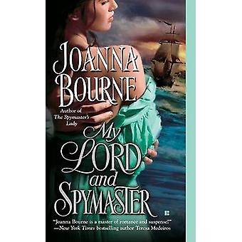 My Lord and Spymaster by Joanna Bourne - 9780425222461 Book