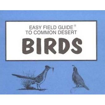 Easy Field Guide to Common Desert Birds by Nelson - 9780935810134 Book