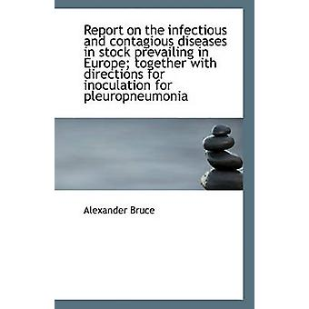 Report on the Infectious and Contagious Diseases in Stock Prevailing