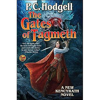 Gates of Tagmeth by P. C. Hodgell - 9781481482547 Book