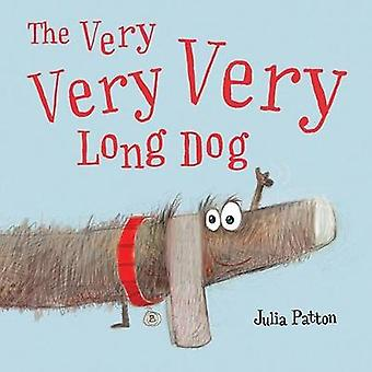 The Very Very Very Long Dog by Julia Patton - 9781492654452 Book
