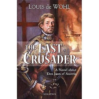 Last Crusader - A Novel About Don Juan of Austria by Louis De Wohl - 9