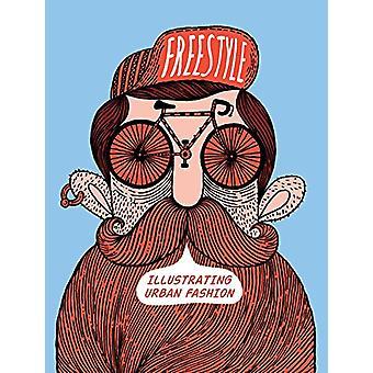 Freestyle - Illustrating Urban Fashion by Sandu Publishing - 978158423