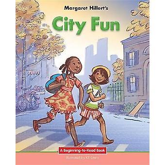 City Fun by Margaret Hillert - 9781603579759 Book