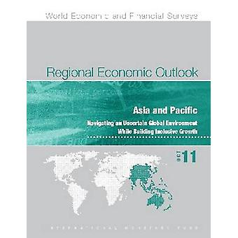Regional Economic Outlook - Asia and Pacific - Navigating an Uncertain