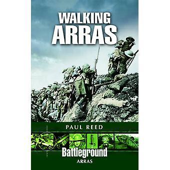 Walking Arras by Paul Reed - 9781844156191 Book