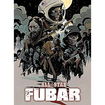 Fubar - All Star Fubar by Jeff McComsey - 9781945762147 Book