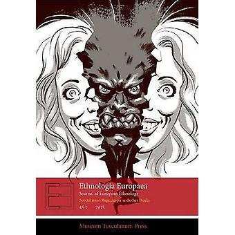 Ethnologia Europaea 45 -2 - Special Issue - Rage - Anger and Other Don't