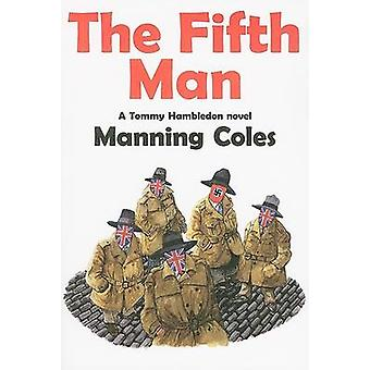 The Fifth Man by Manning Coles - 9781601870391 Book