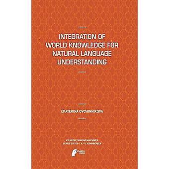 Integration of World Knowledge for Natural Language Understanding by Ovchinnikova & Ekaterina