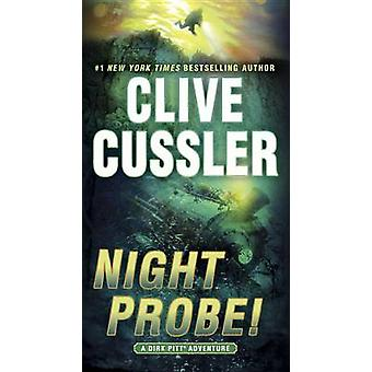 Night Probe! - A Dirk Pitt Adventure by Clive Cussler - 9780553394924