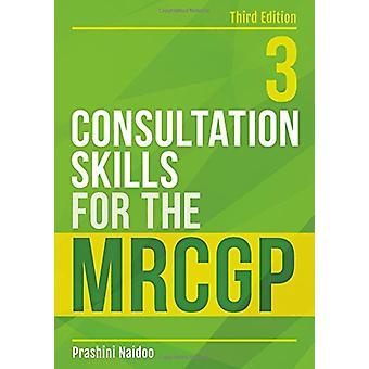 Consultation Skills for the MRCGP by Prashini Naidoo - 9781911510031