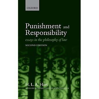 Punishment and Responsibility by H L A Hart