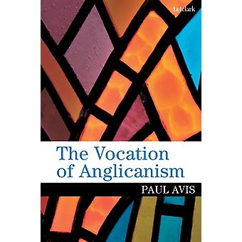 Vocation de l'anglicanisme par Paul Avis