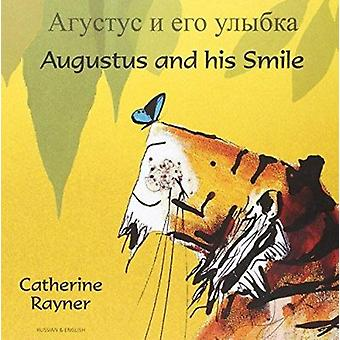 Augustus and His Smile in Russian and English by Catherine Rayner - C