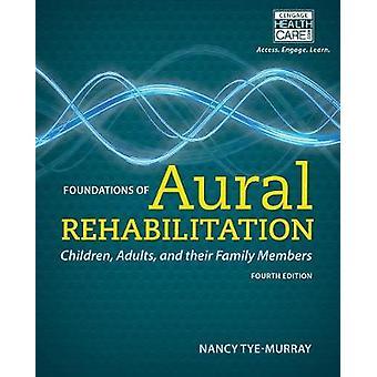 Fondazioni di riabilitazione udinerica Bambini Adulti e loro Familiari di Nancy Tye Murray
