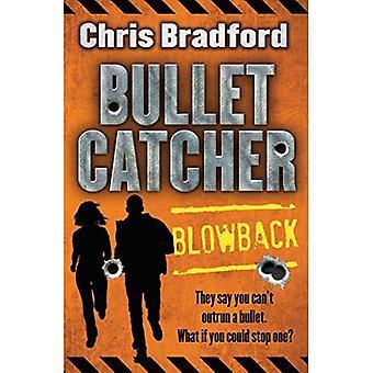 Terugslag (Bulletcatcher)