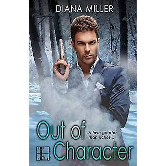 Out of Character by Miller & Diana