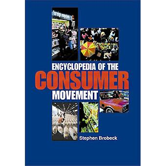 Encyclopedia of the Consumer Movement by Brobeck & Stephen